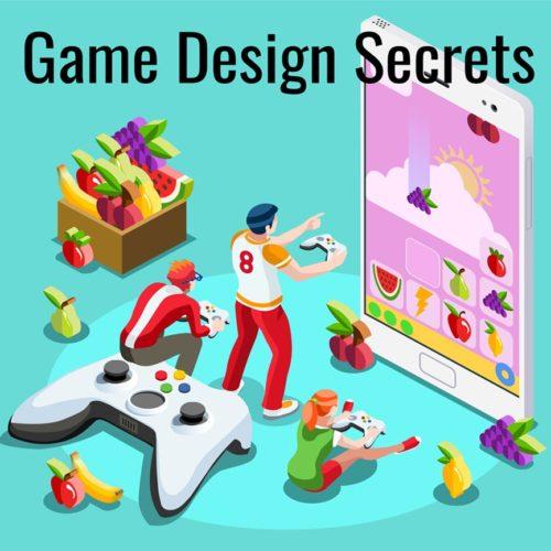 Secret of Game Design